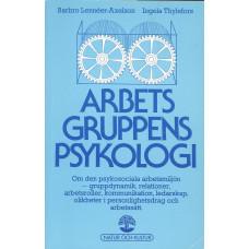 Arbetsgruppens<br /> Psykologi