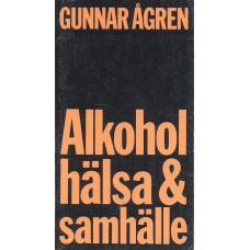 Alkohol,hälsa&samhälle
