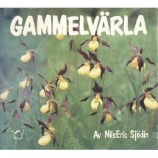 Gammelvärla<br /> ...ånuomda´n