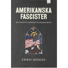 Amerikanskafascister<br /> denkristnahögernpåframmarsch