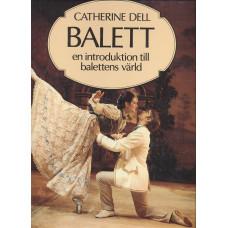 Balett<br> Enintroduktiontillbalettensvärld
