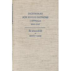 Fackskolanförhusligekonomi<br> iUppsala1895-1945<br> Enminnesskrift