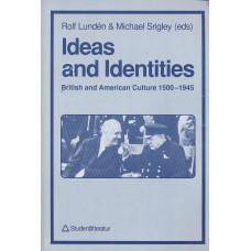 Ideasandidentities<br /> Britishandamericanculture1500-1945