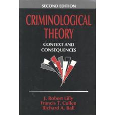 CriminologicalTheory<br /> Contextandconsequences