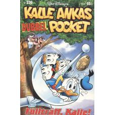KalleAnkaspocket239<br /> Fullträff,Kalle